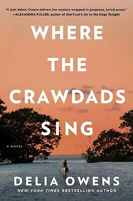 Where The Crawdads Sing by Delia Owens 2019 NEW