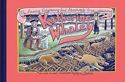 The Amazing, Enlightening And Absolutely True Adventures of Katherine Whaley-Kim