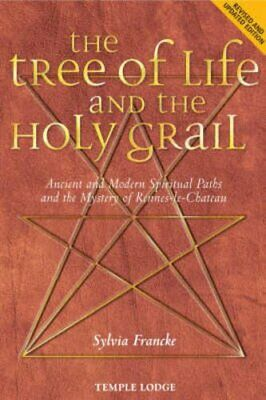 The Tree of Life and the Holy Grail by Sylvia Francke