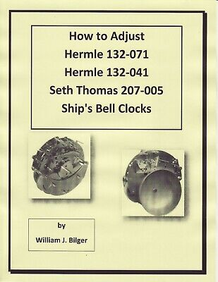 How to Adjust Hermle & Seth Thomas Ship's Bell Clock's -How to PDF Book