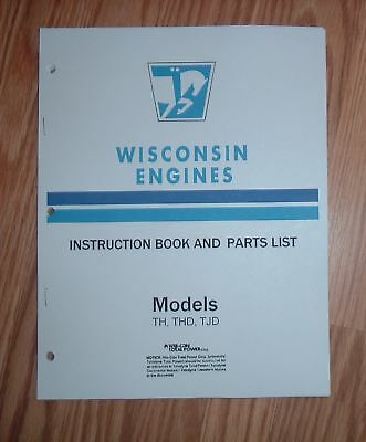 WISCONSIN 2 CYL Engine Motor THD TH TJD Owner Service Parts Manual