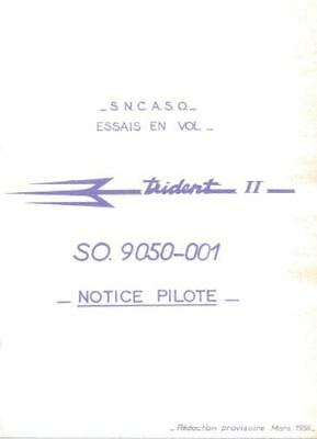 Sud-Ouest (SNCASO) SO.9050 Trident II Manual rare archive 1950's period Jet
