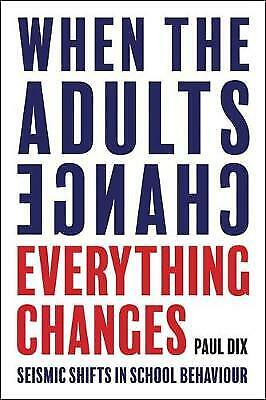 When the Adults Change, Everything Changes, Paul Dix