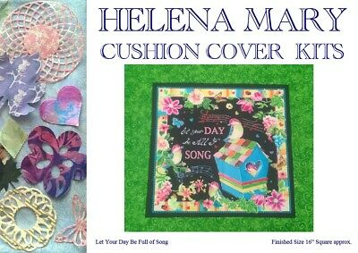 "Patchwork Kit Complete Cushion Cover Kit - Let Your Day be Full of Song - 16""Sq"