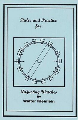 Rules & Practices for Adjusting Watches - How to PDF Book