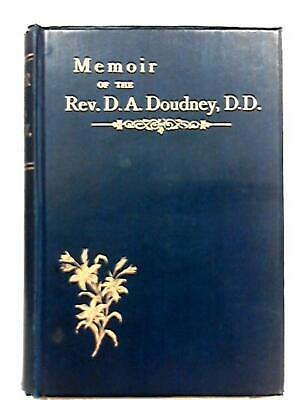 Memoir of the Rev D. A. Doudney (His Eldsest Son and Daughter - 1893) (ID:62603)