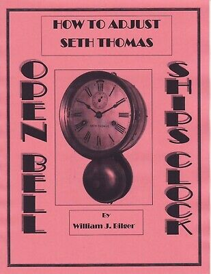 How to Adjust Seth Thomas Open Bell Ship's Clock -How to PDF Book