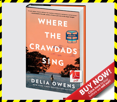 Where the Crawdads Sing By Delia Owens [ E-B00K, PDF, EPUB, Kindle ]