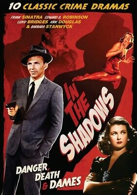 IN THE SHADOWS 10 CLASSIC CRIME DRAMAS New DVD Frank Sinatra Barbara Stanwyck