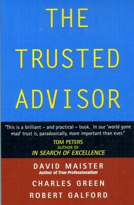 The Trusted Advisor (Paperback), Maister, David H., Galford, Robe...