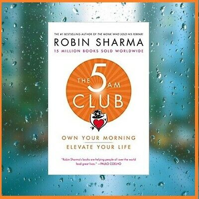 The 5AM Club: Own your morning and elevate by Sharma (2018,PD* /EPUB*E-B00K)