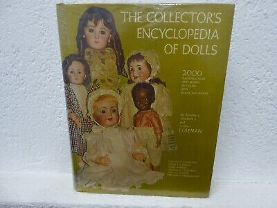 """""""The Collector`s Encyclopedia of Dolls"""" by D., E. and E. Coleman"""