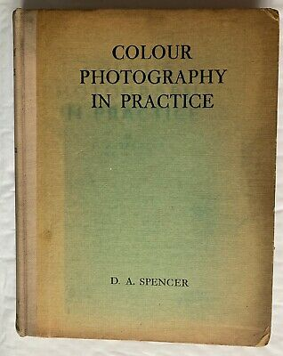 Colour Photography in Practice, Hardback Book, 1938 approx