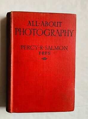 All About Photography, Small Hardback Book, 1938 approx