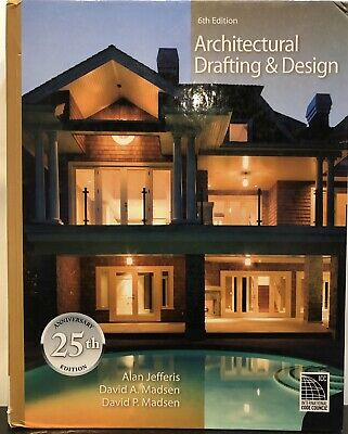 Architectural Drafting and Design by Alan Jefferis (Hardcover, 6th Edition)