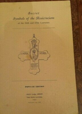The Rosicrucians Secret Symbols of the 16th & 17th Centuries 1967 18x12 VERYRARE