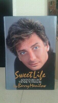 """Barry Manilow Autographed First Edition Hardcover Book """"Sweet Life"""" Singer"""