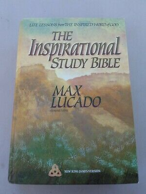 The Inspirational Study Bible Max Lucado Hardcover new king james version nkjv
