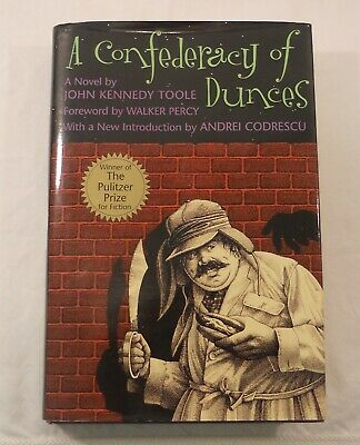 A Confederacy of Dunces by John Kennedy Toole (2000) 20th Anniversary Edition