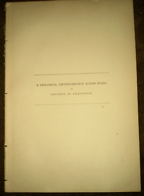 GEOLOGY 1895 IDAHO GEOLOGICAL RECONNAISSANCE By Eldridge Gold Silver Mines areas