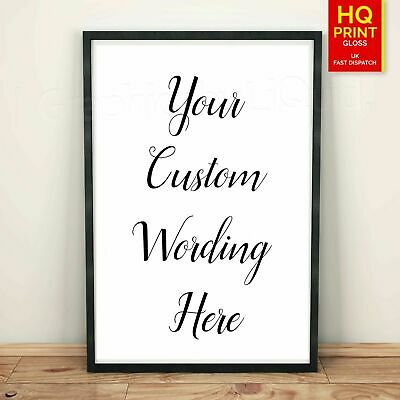Personalised Quote Typography Print Custom Wording Text DECOR POSTER *LAMINATED*