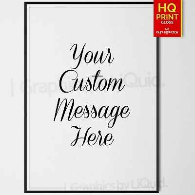 Personalised Quote Calligraphy Print Custom Text DECOR POSTER *LAMINATED*