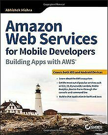 Amazon Web Services for Mobile Developers: Building Apps... | Buch | Zustand gut