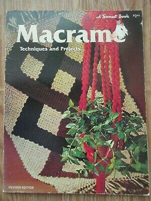 Vintage 1976 MACRAME Techniques and Projects, A Sunset Book