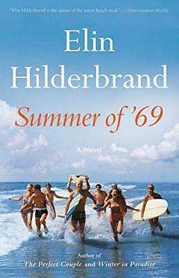 Summer of '69 Hardcover by Elin Hilderbrand Hardcover Family Life Fiction NEW