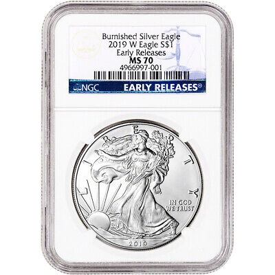 2019-W American Silver Eagle Burnished - NGC MS70 Early Releases