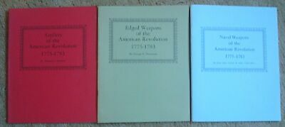 Weapons of the American Revolution 1775-1783 - 3 Books
