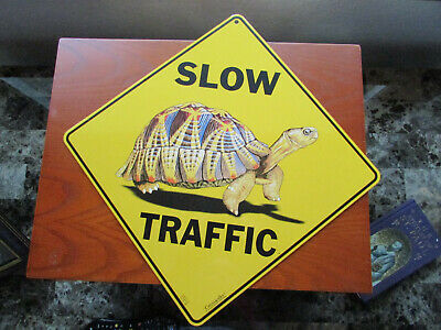 Slow Traffic Tortoise Sign  12x12 Metal