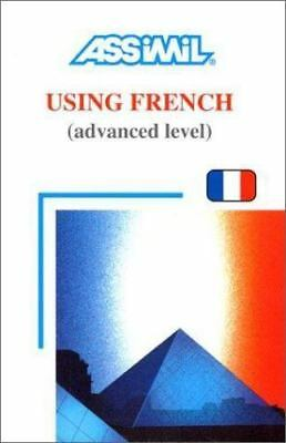 Using French: Advanced Level (Day by Day Method Assimil) (Paperback)