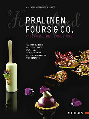 Pralinen, Fours & Co. Ian M. Baker