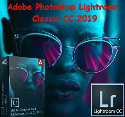 Adobe Photoshop Lightroom Classic CC 2019 For Win x64 | Lifetime Activated |