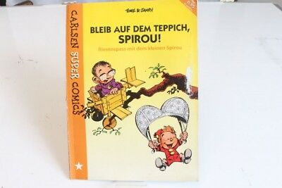 Stay on the carpet Spirou! Tome & Janry Carlsen Super Comics