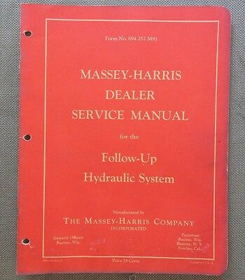 1953 Massey Harris 33 44 55 Tractor Follow-Up Hydraulic System Service Manual
