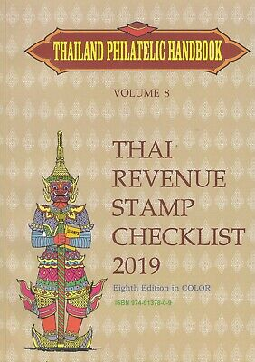 Thailand Revenues Stamp Handbook 2019 By HR Blakeney, On CD, 330 pages .