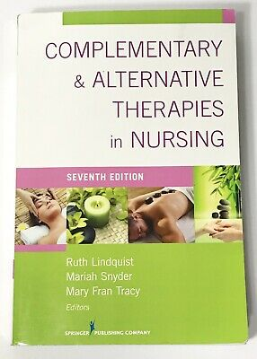 Complementary and Alternative Therapies in Nursing (2013, Paperback, Revised)