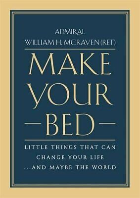 Make Your Bed Hardcover by William H. McRaven Happiness Self-Help 2nd edition