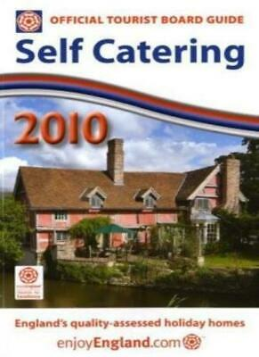 Self Catering 2010: England's Quality-assessed Holiday Homes (Official Tourist,