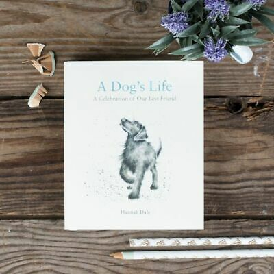 Wrendale Designs - 'A Dog's Life: A Celebration of Our Best Friend'