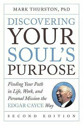 Discovering Your Soul's Purpose : Finding Your Path in Life, Work,...  (NoDust)