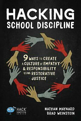 Hacking School Discipline: 9 Ways to Create a Culture of Empathy and  eb00k