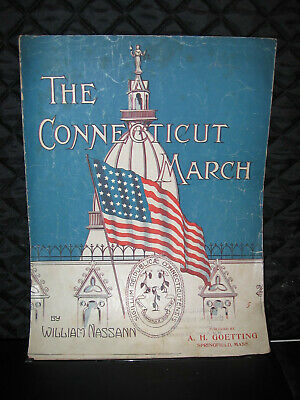 """1911 Springfield, Ma State March Sheet Music """"The Connecticut March"""""""