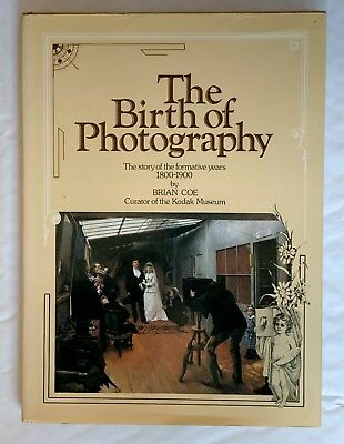 The Birth of Photography, 1800-1900  Hardback Book