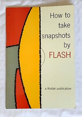 Hoe to take snapshots by Flash, Kodak Booklet
