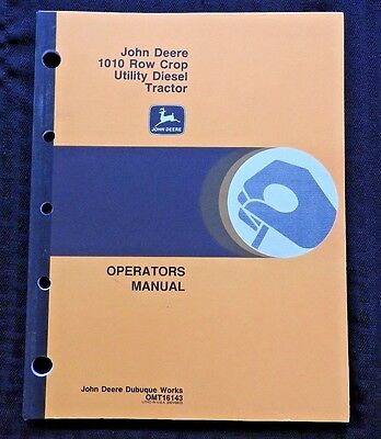 Genuine John Deere 1010 Row Crop Utility Diesel Tractor Operators Manual Minty