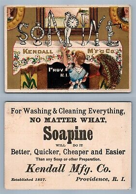 VICTORIAN TRADE CARD KENDALL MFG SOAPINE PROVIDENCE RI antique