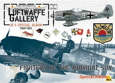 Luftwaffe Gallery Jg 5 Special Album 1940 -1945:  Fighters Of The Midnight Sun